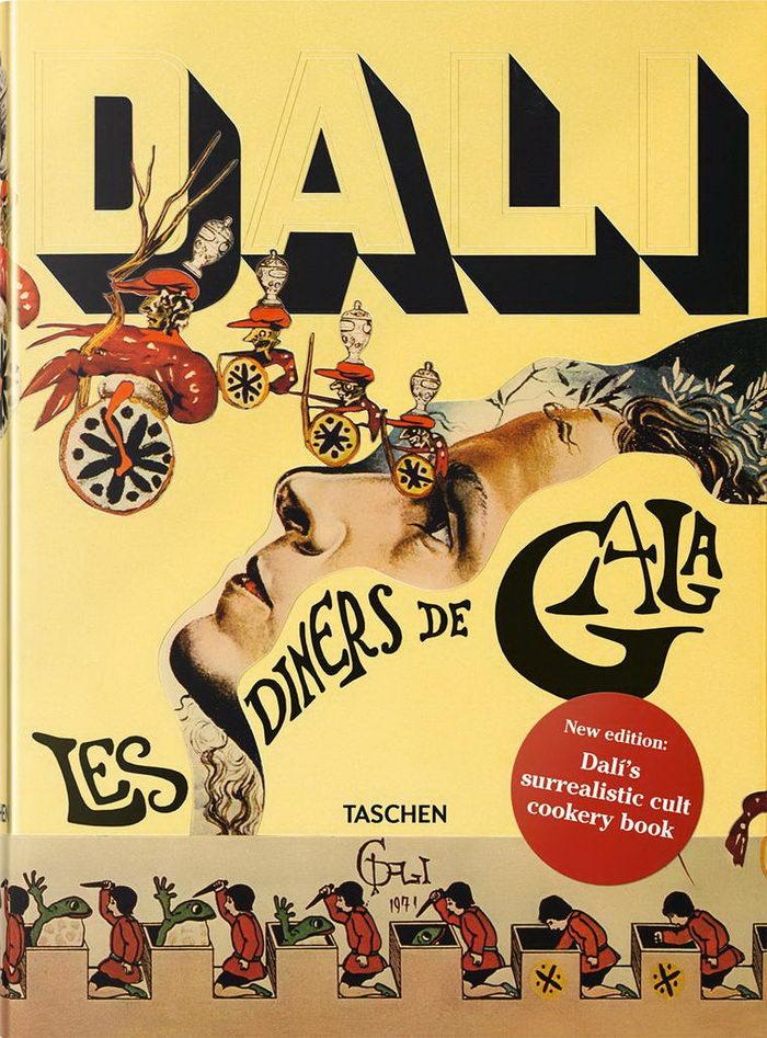 Кулинарная книга Сальвадора Дали: Les Diners de Gala